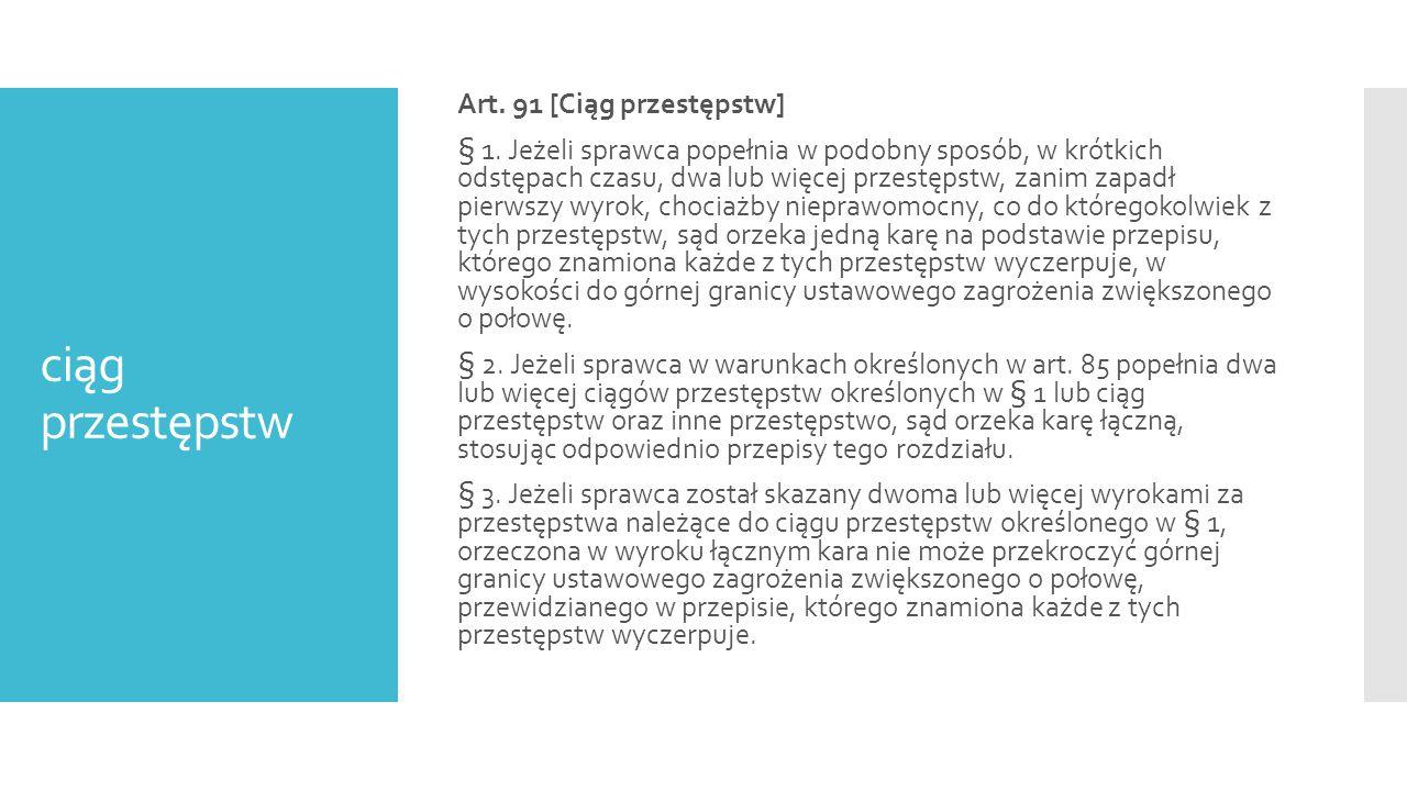 ciąg przestępstw Art. 91 [Ciąg przestępstw]